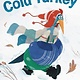Little, Brown Books for Young Readers Cold Turkey