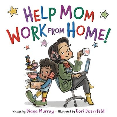 Little, Brown Books for Young Readers Help Mom Work from Home!
