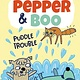 Little, Brown Books for Young Readers Pepper & Boo: Puddle Trouble