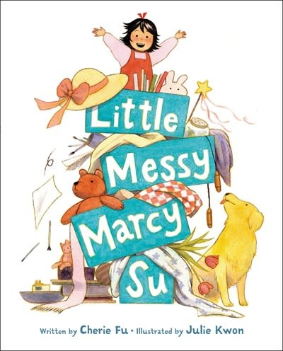 Little, Brown Books for Young Readers Little Messy Marcy Su