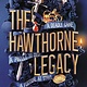 Little, Brown Books for Young Readers The Hawthorne Legacy