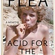 Grand Central Publishing Acid for the Children