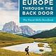 Rick Steves Rick Steves Europe Through the Back Door