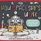 Lonely Planet How Spaceships Work