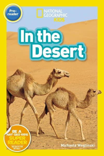National Geographic Kids In the Desert (National Geographic Readers, Lvl Pre-1)