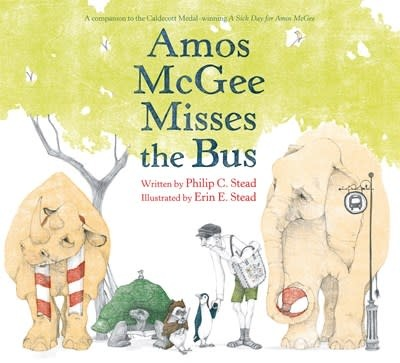 Roaring Brook Press Amos McGee Misses the Bus