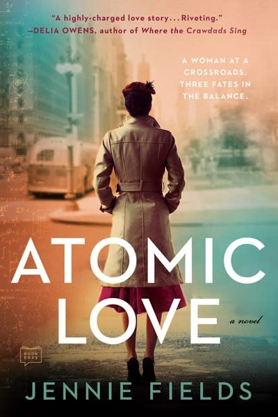 G.P. Putnam's Sons Atomic Love: A novel