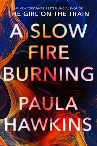 Riverhead Books A Slow Fire Burning