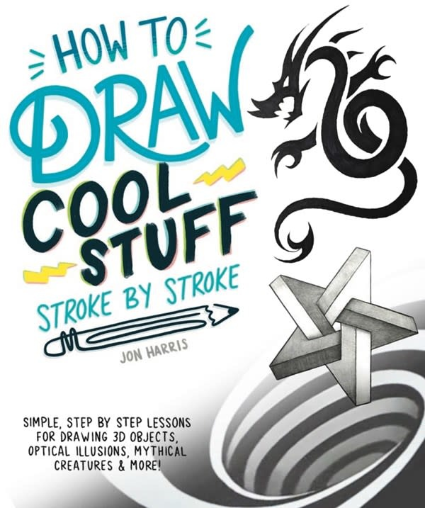 Alpha How to Draw Cool Stuff Stroke-by-Stroke