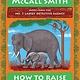 Anchor How to Raise an Elephant