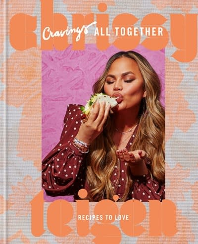 Clarkson Potter Cravings: All Together: Recipes to Love