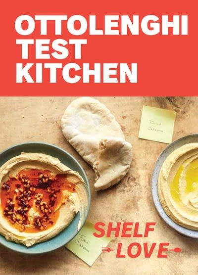 Clarkson Potter Ottolenghi Test Kitchen: Shelf Love: Recipes to Unlock the Secrets of Your Pantry, Fridge, & Freezer