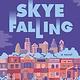 Random House Skye Falling: A novel
