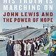 Random House Trade Paperbacks His Truth Is Marching On
