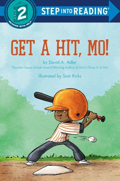 Random House Books for Young Readers Get a Hit, Mo! (Step-into-Reading, Lvl 2)