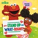 Random House Books for Young Readers Sesame Street: Let's Stand Up for What Is Right!