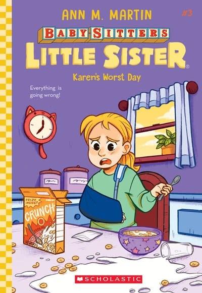 Scholastic Inc. Baby-Sitters Little Sister 03 Karen's Worst Day