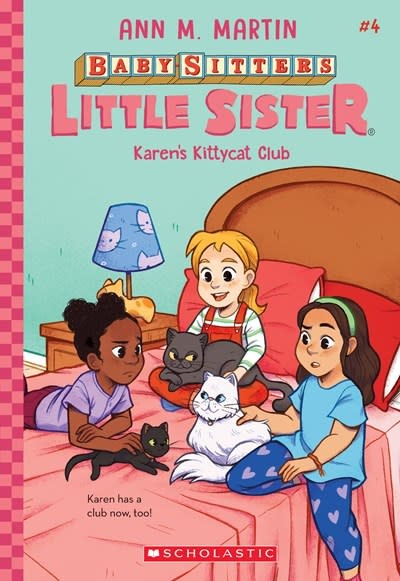 Scholastic Inc. Baby-Sitters Little Sister 04 Karen's Kittycat Club