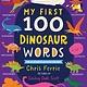 Sourcebooks Explore My First 100 Dinosaur Words