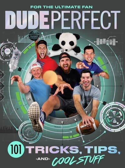 Thomas Nelson Dude Perfect 101 Tricks, Tips, and Cool Stuff