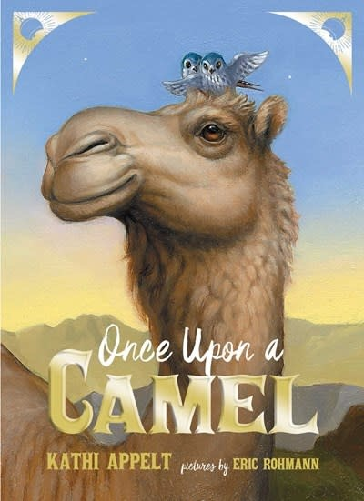 Atheneum/Caitlyn Dlouhy Books Once Upon a Camel