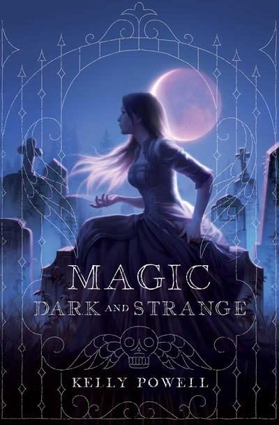 Margaret K. McElderry Books Magic Dark and Strange