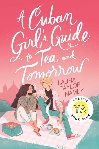 Atheneum Books for Young Readers A Cuban Girl's Guide to Tea and Tomorrow