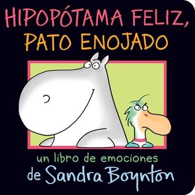 Libros Para Ninos Hipopotama feliz, pato enojado (Happy Hippo, Angry Duck)