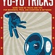 Racehorse for Young Readers The Ultimate Guide to Yo-Yo Tricks