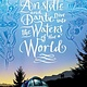 Simon & Schuster Books for Young Readers Aristotle and Dante Dive #2 Into the Waters of the World