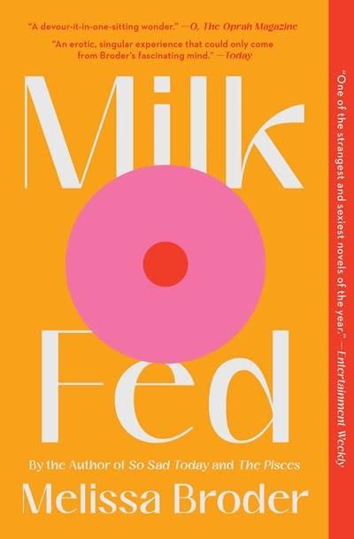 Scribner Milk Fed: A novel