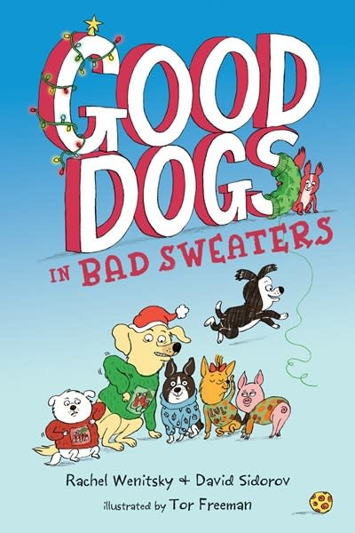 G.P. Putnam's Sons Books for Young Readers Good Dogs in Bad Sweaters