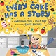 Dial Books Every Cake Has a Story