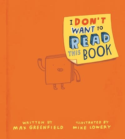 G.P. Putnam's Sons Books for Young Readers I Don't Want to Read This Book