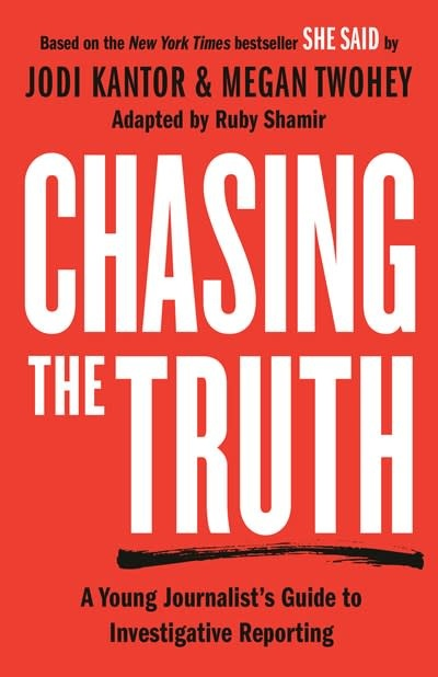 Philomel Books Chasing the Truth: A Young Journalist's Guide to Investigative Reporting