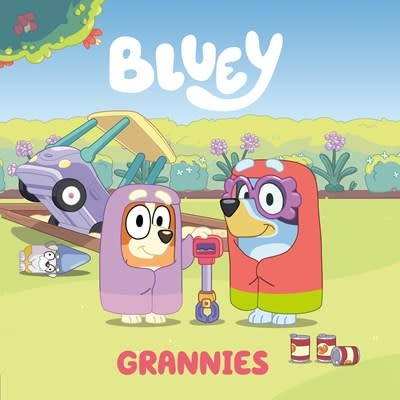 Penguin Young Readers Licenses Bluey: Grannies