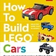 DK Children How to Build LEGO Cars