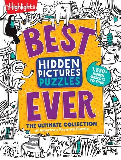 Highlights Press Best Hidden Pictures Puzzles EVER