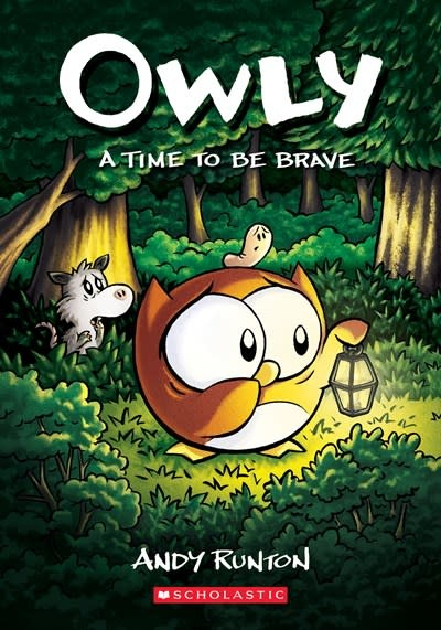 Graphix A Time to Be Brave (Owly #4)
