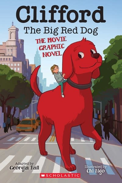 Scholastic Inc. Clifford the Big Red Dog: The Movie Graphic Novel