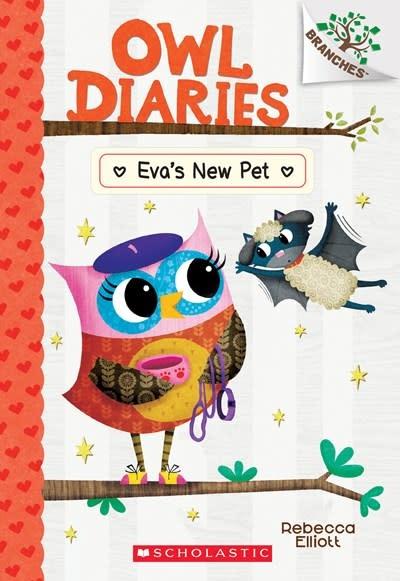 Scholastic Inc. Owl Diaries 15 Eva's New Pet