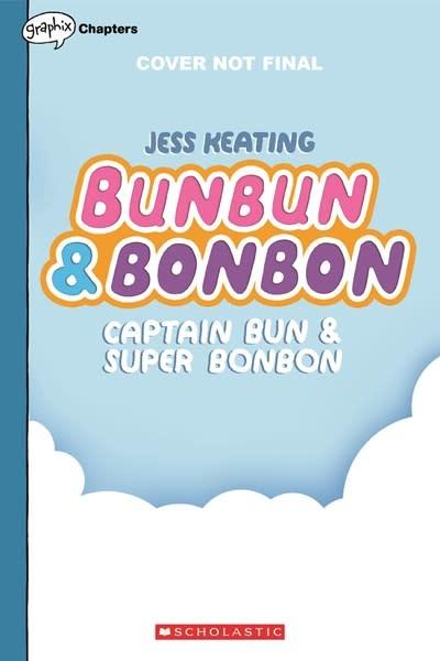 Graphix Captain Bun & Super Bonbon: A Graphix Chapters Book (Bunbun & Bonbon #3)