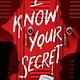Scholastic Press I Know Your Secret