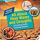 Children's Press All About Heat Waves and Droughts