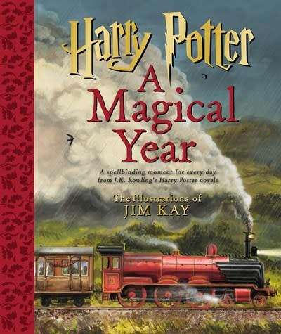 Scholastic Inc. Harry Potter: A Magical Year: The Illustrations of Jim Kay