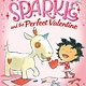 Farrar, Straus and Giroux (BYR) A Unicorn Named Sparkle and the Perfect Valentine