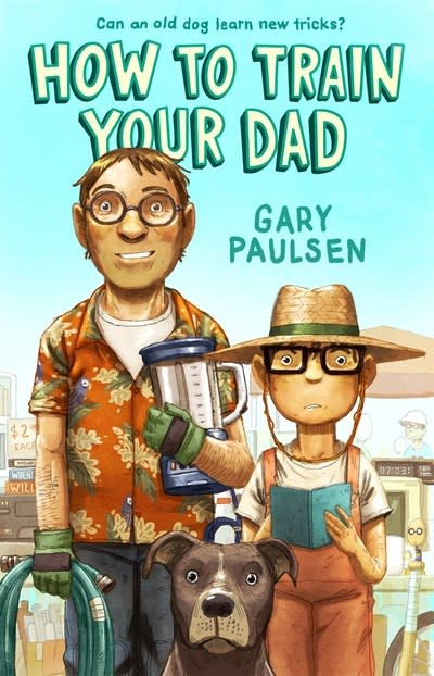 Farrar, Straus and Giroux (BYR) How to Train Your Dad