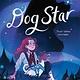 Farrar, Straus and Giroux (BYR) Dog Star