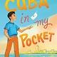 Farrar, Straus and Giroux (BYR) Cuba in My Pocket