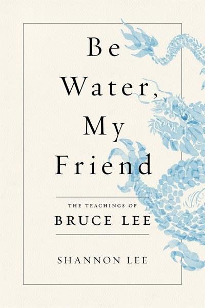 Flatiron Books Be Water, My Friend